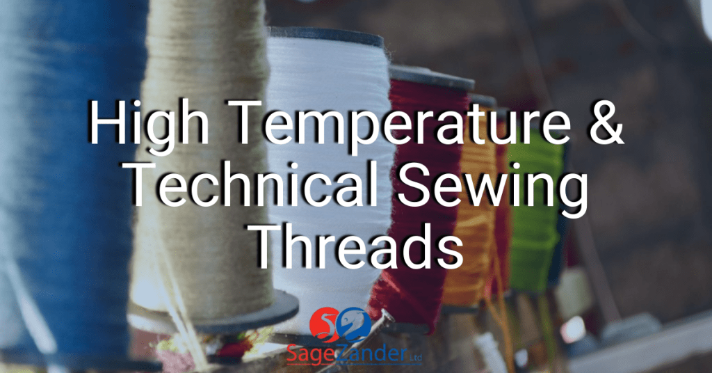 High Temperature and Technical Sewing Threads