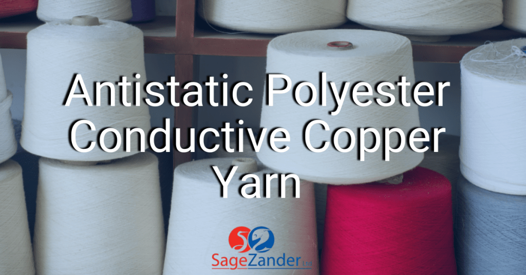 Antistatic Polyester and Conductive Copper Yarn SageZander
